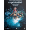 Painting Miniatures from A to Z – Ángel Giráldez Masterclass Vol 2